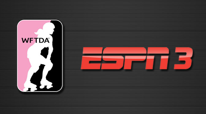 WFTDA Championships Final to be Carried on ESPN3 in U.S.